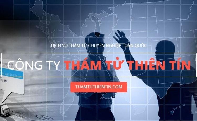 Top 10 công ty dịch vụ thám tử tư uy tín chuyên nghiệp nhất Việt Nam thiên tín