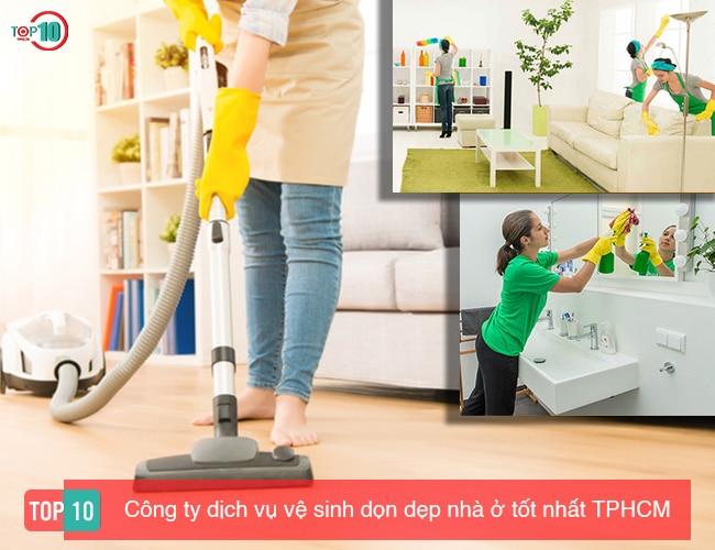 Top 10 công ty dịch vụ vệ sinh, dọn dẹp nhà ở uy tín nhất TPHCM