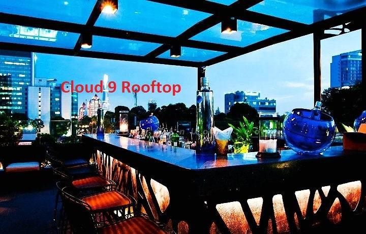 Top 10 quán bar nổi tiếng nhất Sài Gòn Cloud 9 Rooftop
