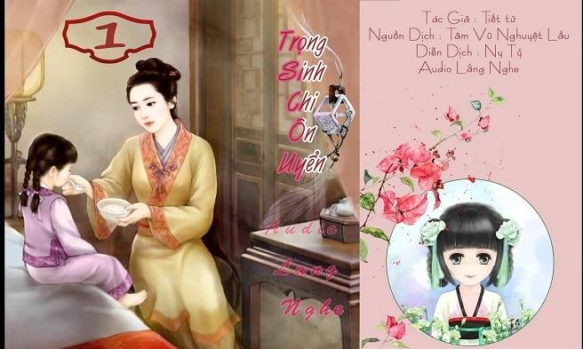 Top 10 truyện ngôn tình thể loại nữ cường hay nhất Trọng sinh chi ôn uyển - Lục Nguyệt Hạo Tuyết
