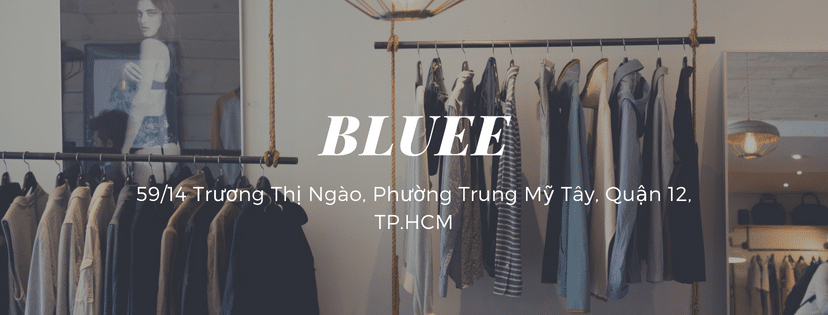 Shop quần áo nữ quận 12 -Bluee
