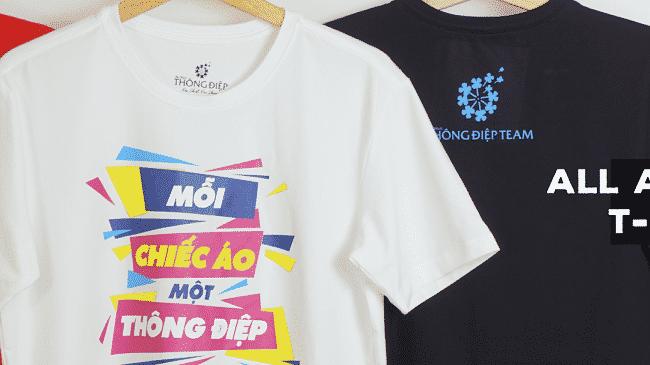 Dịch vụ in áo thun rẻ đẹp nhất TPHCM-Áo thun Thông điệp