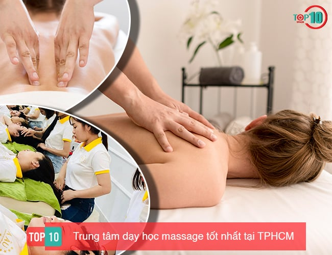 top 10 trung tam day massage uy tin tai TPHCM